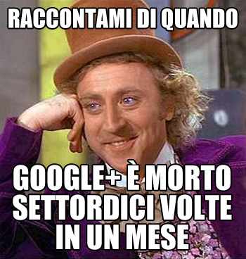 Google Plus è morto meme