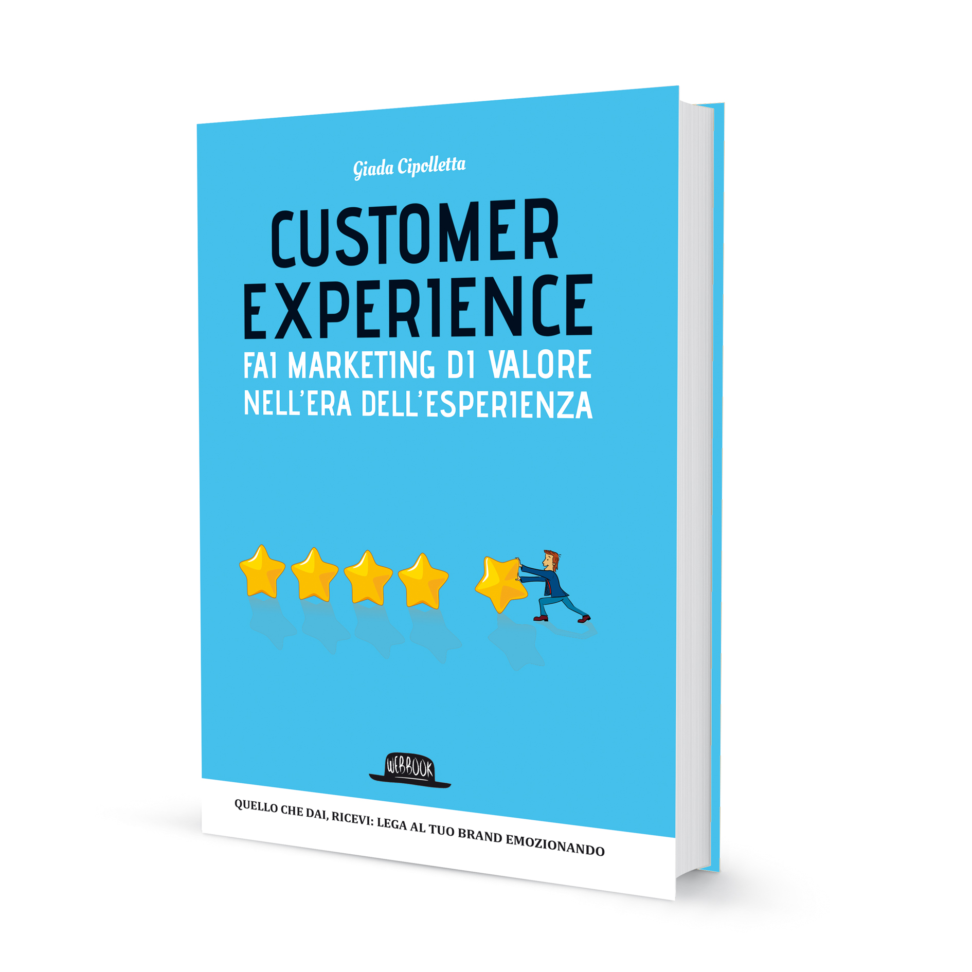 customer experience fai marketing di valore nellera dellesperienza
