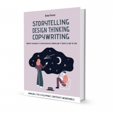 Storytelling, design thinking, copywriting