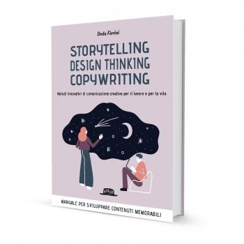 Storytelling, design thinking, copywriting
