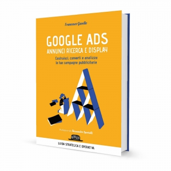 Google Ads Annunci Ricerca e Display